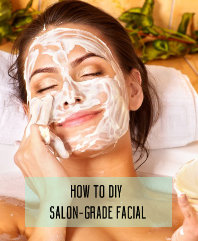 How to DIY salon-grade Facial