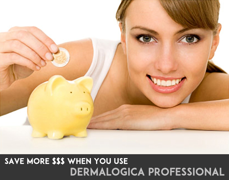 Save More $ When you use Dermalogica Profession